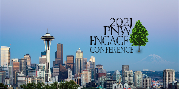 The Pacific Northwest Engage Conference